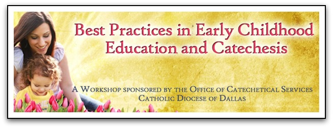 Best Practices in Early Childhood Education and Catechesis
