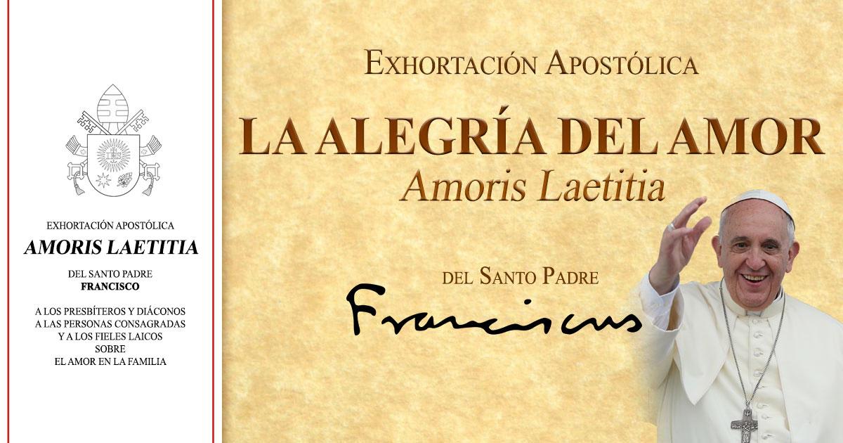 fe5858d4 La Alegría del Amor (Amoris Laetitia)