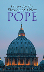 Prayer for the Election of a New Pope - English