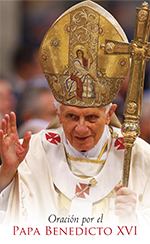 Prayer for Pope Benedict XVI - Spanish