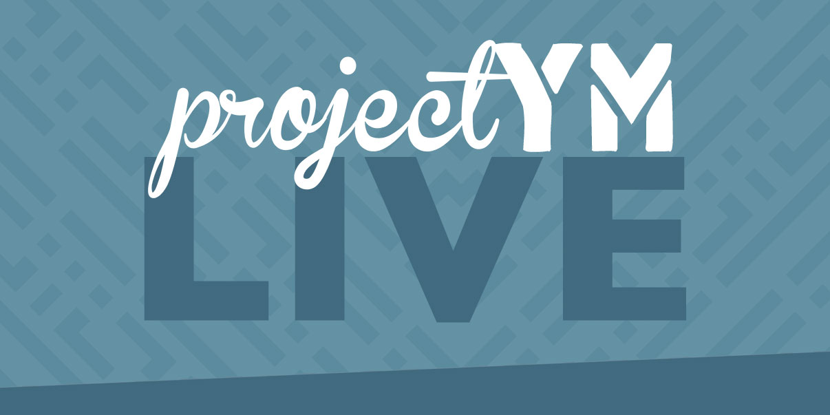 Project YM Live